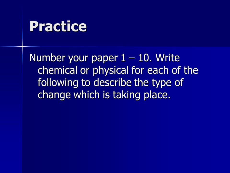 Practice Number your paper 1 – 10.
