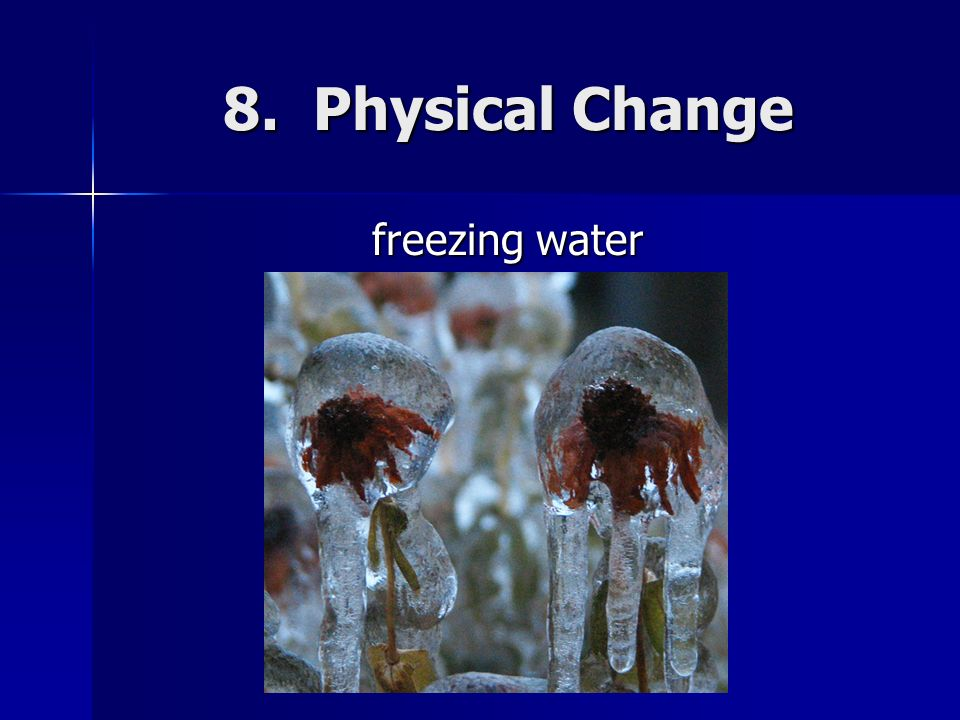 when water freezes is it a physical or chemical change Often melting is considered to be substances turning into water this is  melting  and freezing of materials is dependent on their temperature  dissolving can  involve chemical changes (for example, antacid tablets mixing with water or  metal.