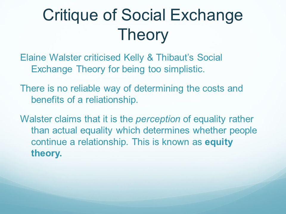 gerontology and social exchange theory Offering older adults too much assistance can lead to despair older adults need to remain active in their decision making and hold on to some of their power in terms of the exchange dynamic.