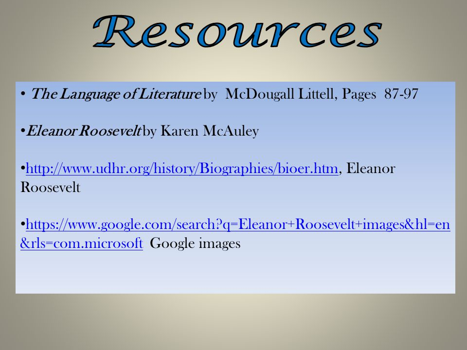 Resources The Language of Literature by McDougall Littell, Pages 87-97