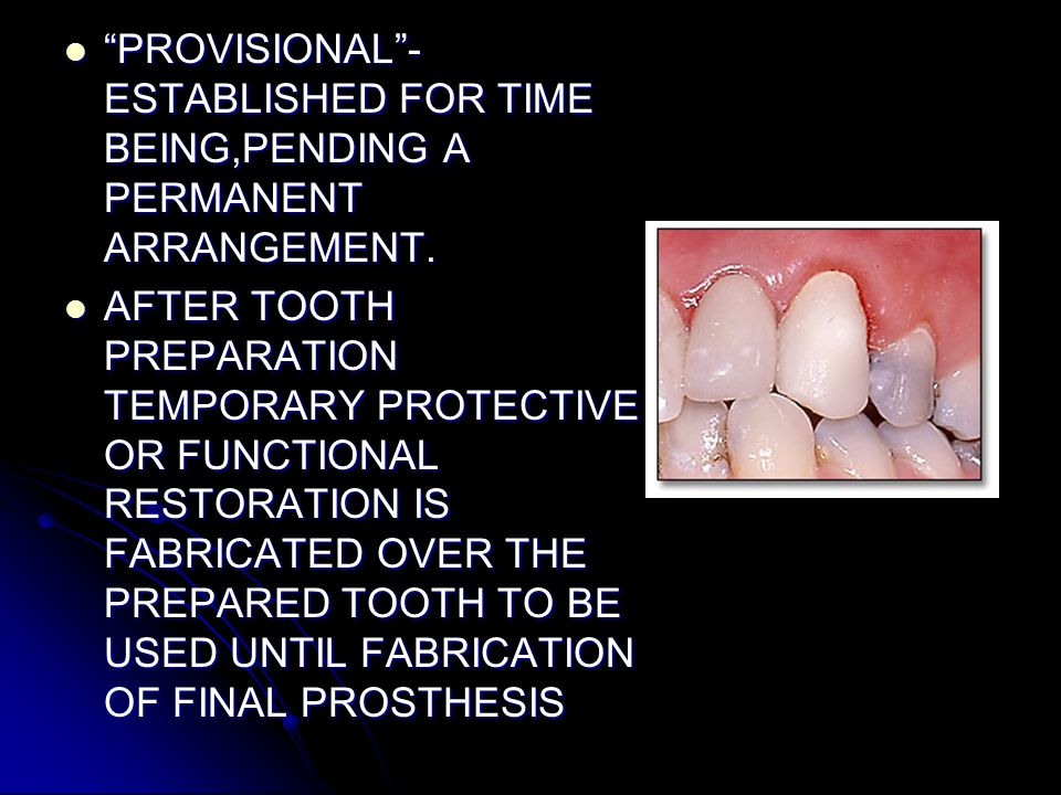 PROVISIONAL -ESTABLISHED FOR TIME BEING,PENDING A PERMANENT ARRANGEMENT.