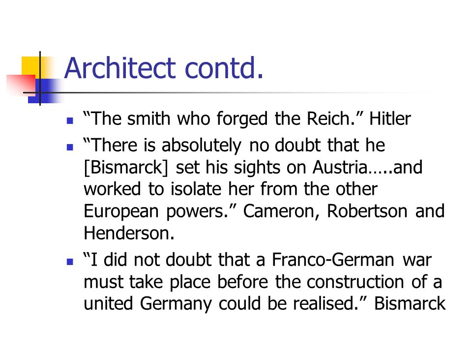 Architect contd. The smith who forged the Reich. Hitler