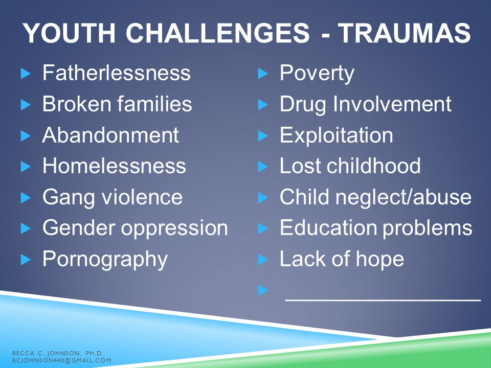 YOUTH CHALLENGES - TRAUMAS