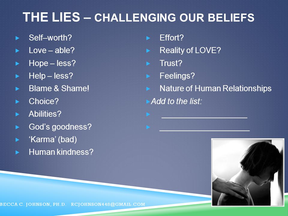 The LIES – Challenging our Beliefs