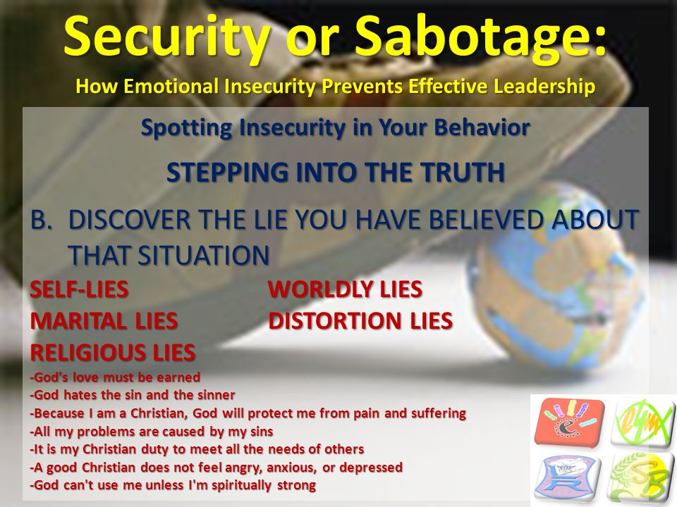 Spotting Insecurity in Your Behavior STEPPING INTO THE TRUTH