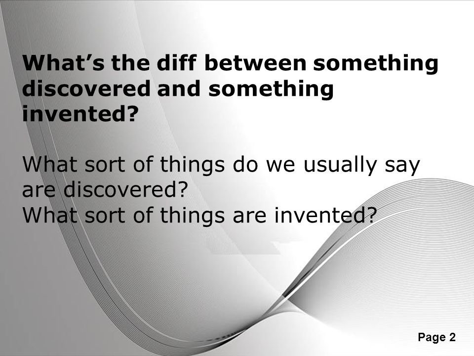 What's the diff between something discovered and something invented