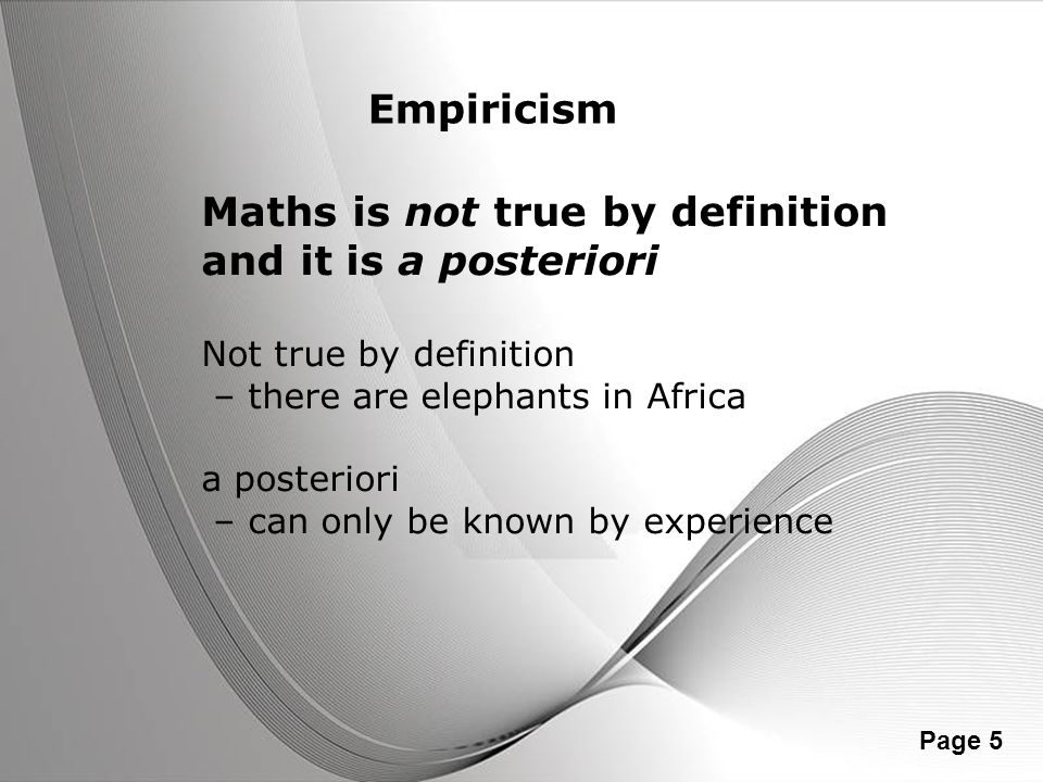 Maths is not true by definition and it is a posteriori