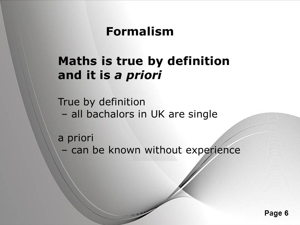 Maths is true by definition and it is a priori