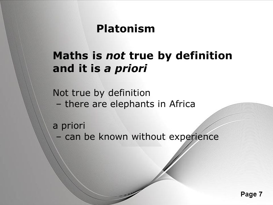 Maths is not true by definition and it is a priori