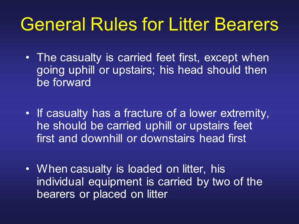 General Rules for Litter Bearers