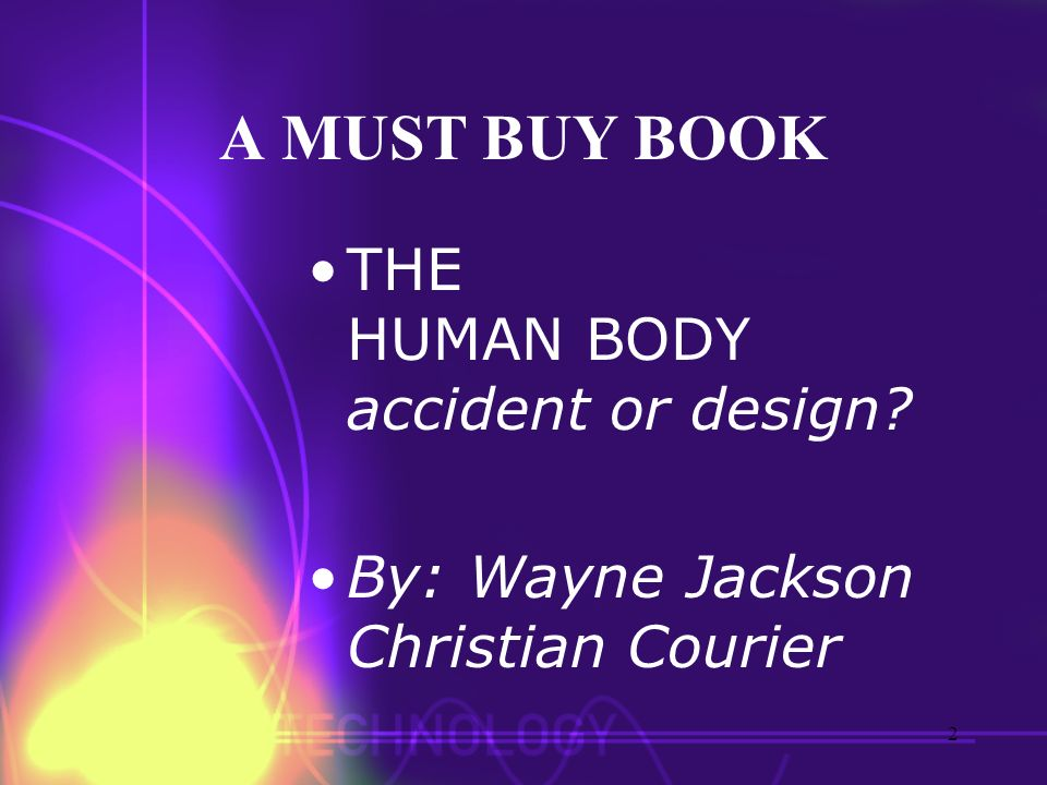 A MUST BUY BOOK THE HUMAN BODY accident or design