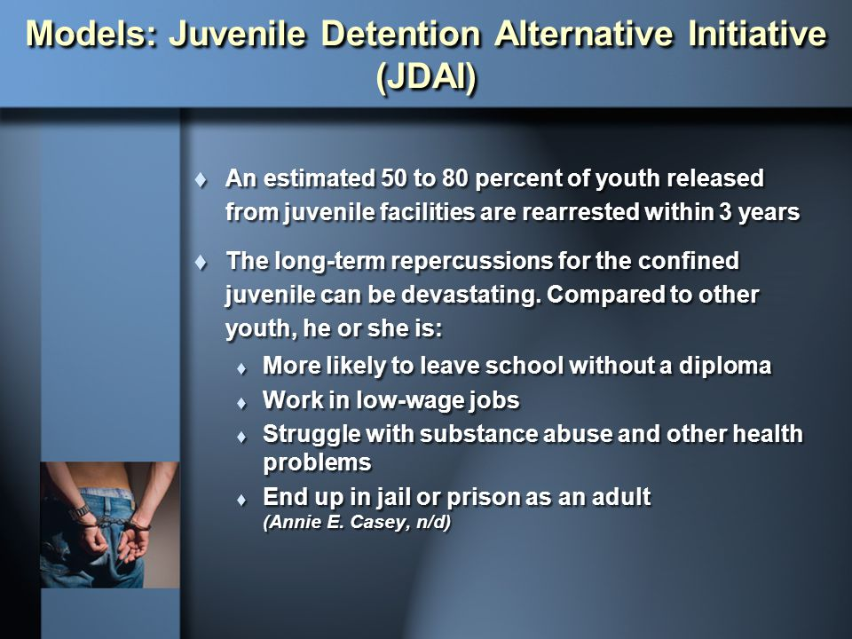 Models: Juvenile Detention Alternative Initiative (JDAI)