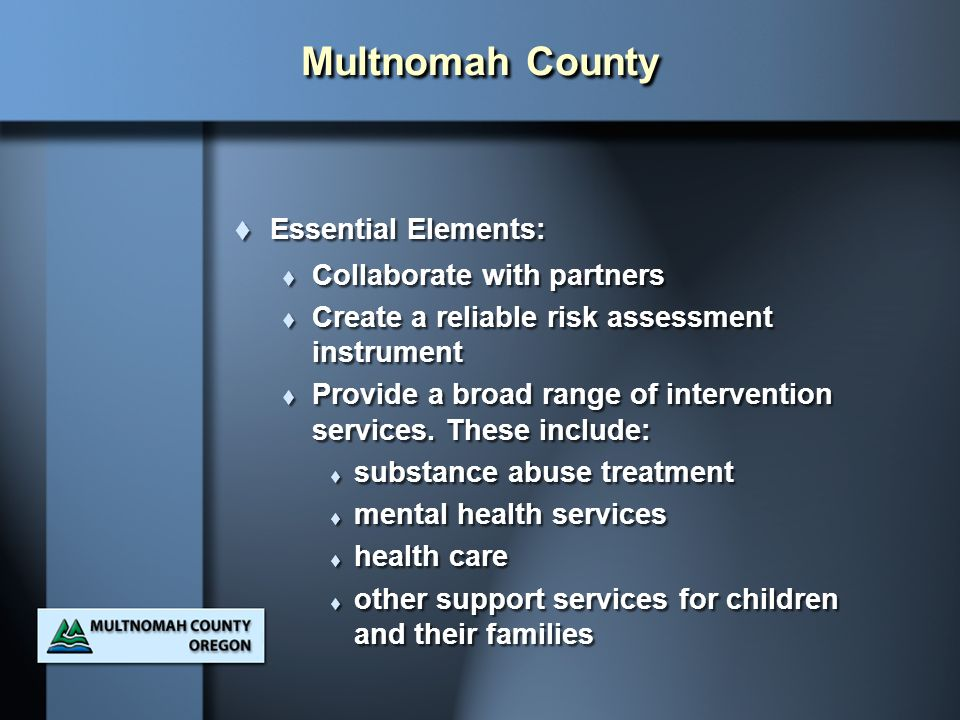 Multnomah County Essential Elements: Collaborate with partners