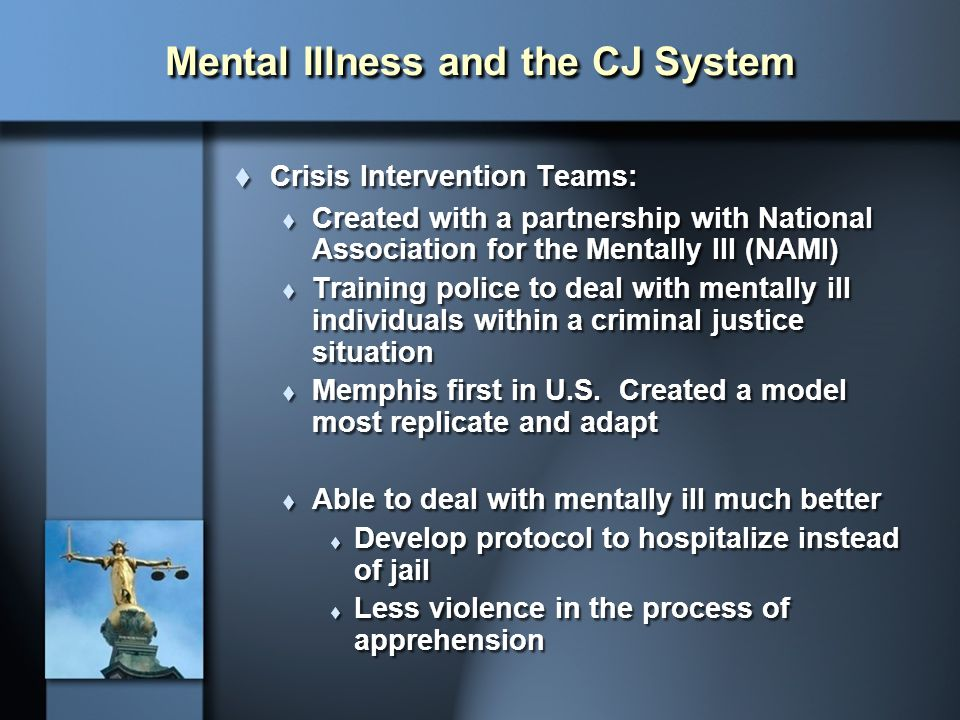 Mental Illness and the CJ System