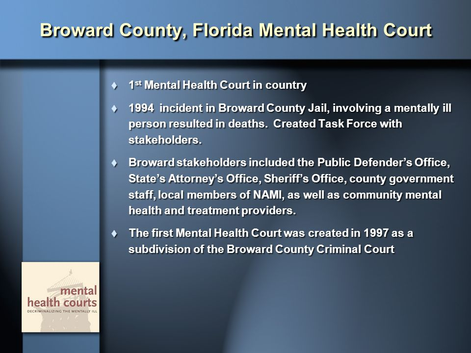 Broward County, Florida Mental Health Court