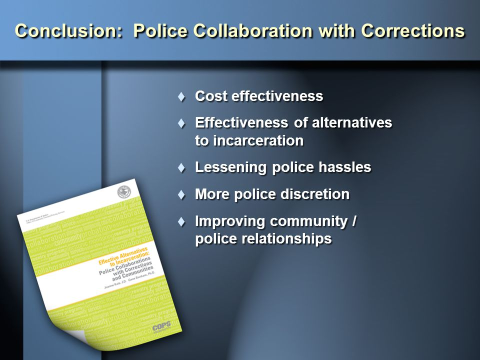 Conclusion: Police Collaboration with Corrections