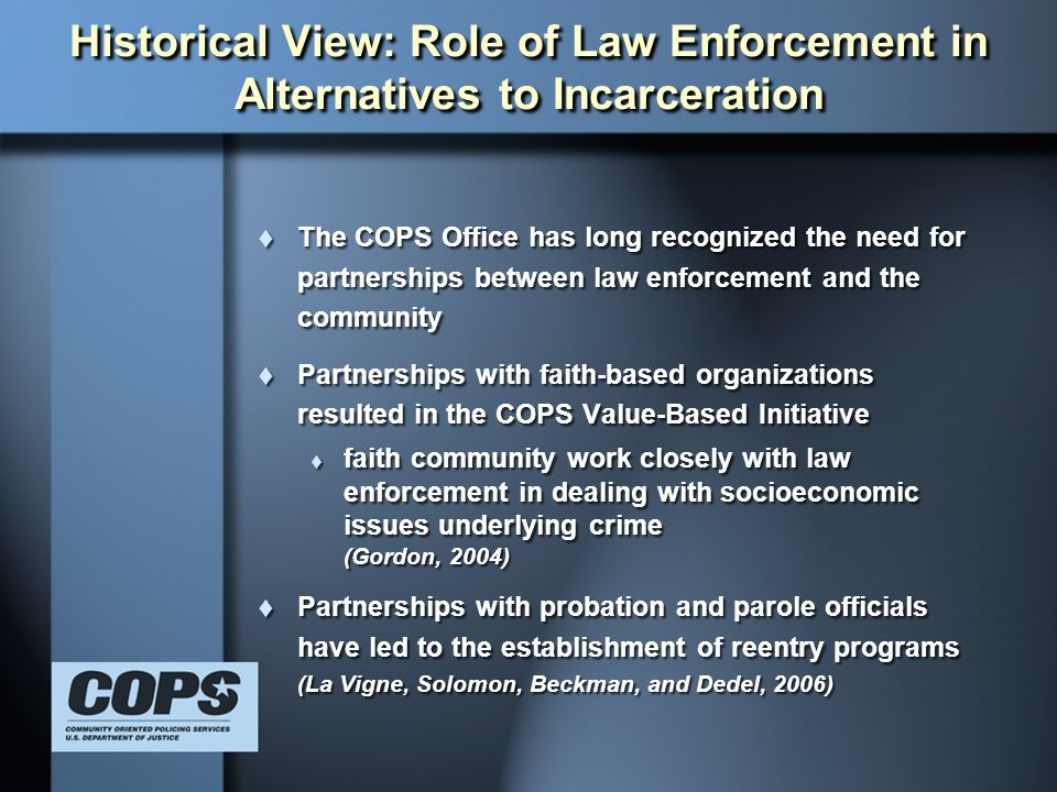 Historical View: Role of Law Enforcement in Alternatives to Incarceration