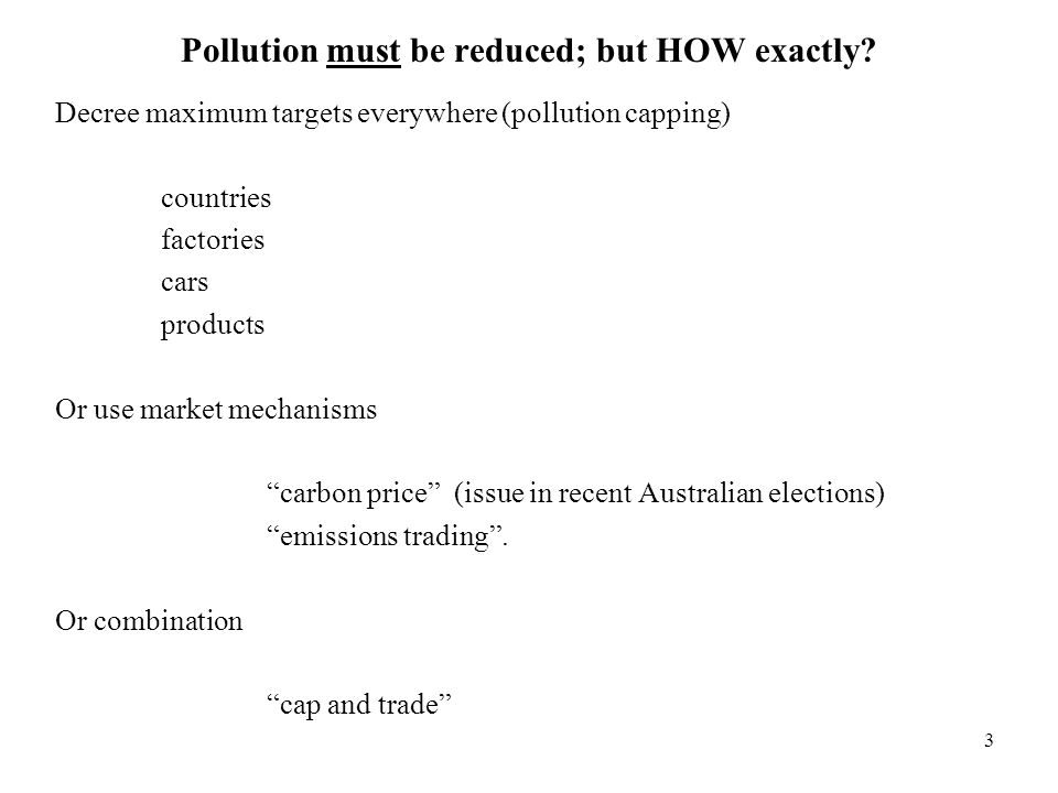 Pollution must be reduced; but HOW exactly