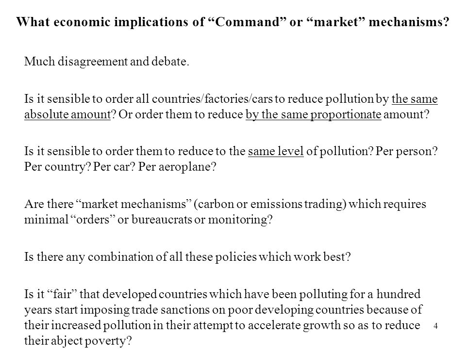 What economic implications of Command or market mechanisms