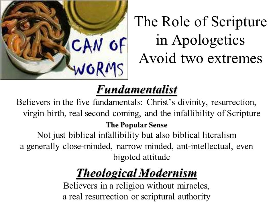The Role of Scripture in Apologetics Avoid two extremes