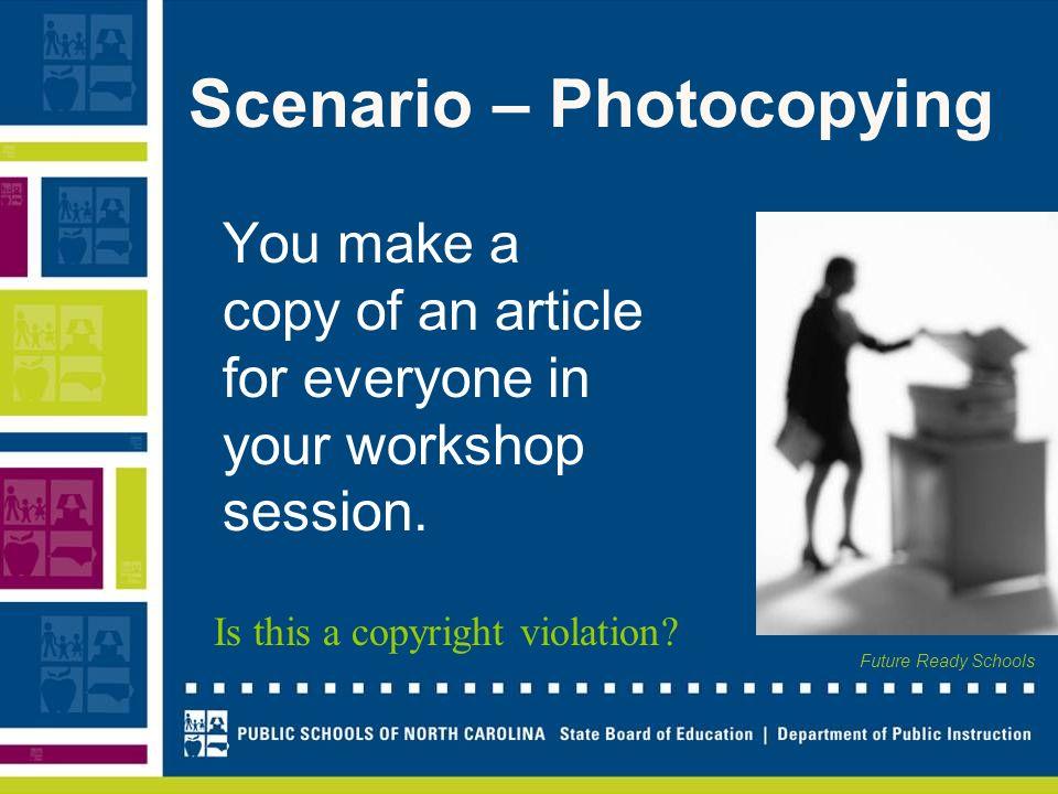 Scenario – Photocopying