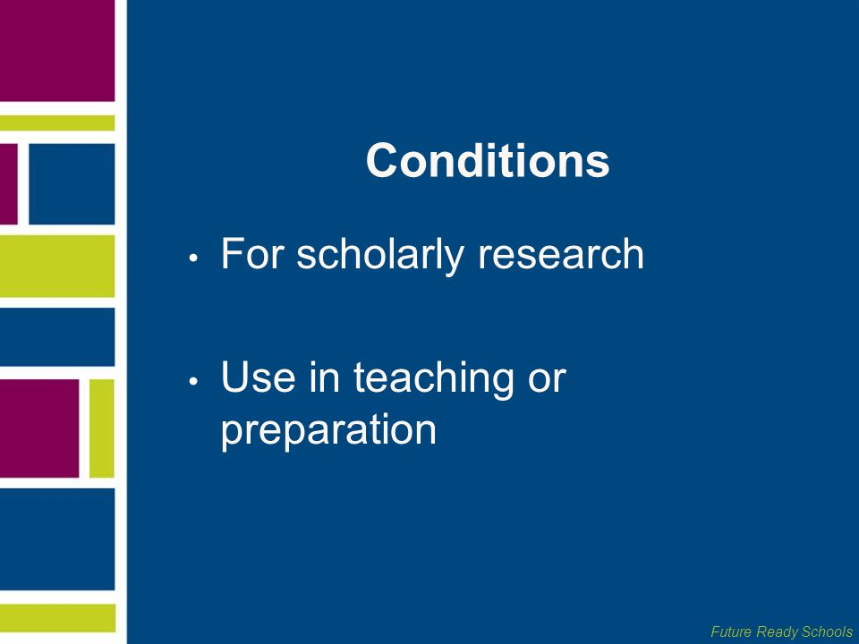 Conditions For scholarly research Use in teaching or preparation