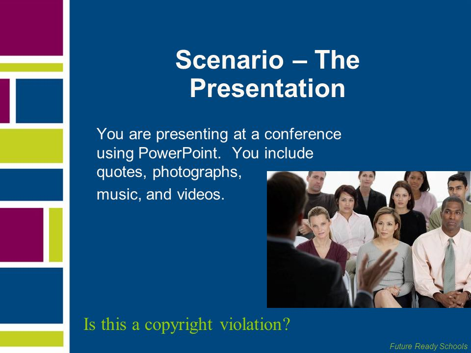 Scenario – The Presentation