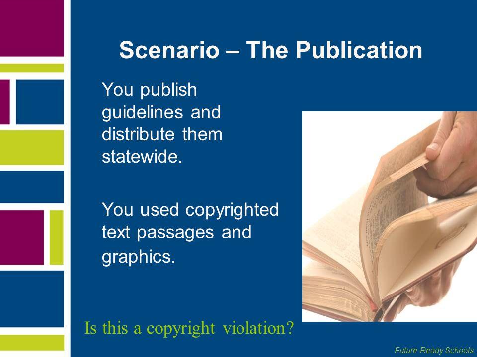 Scenario – The Publication