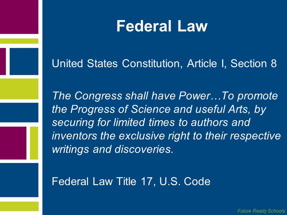 Federal Law United States Constitution, Article I, Section 8
