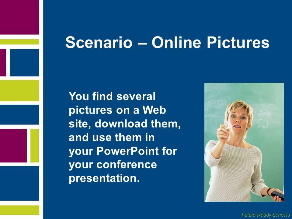 Scenario – Online Pictures