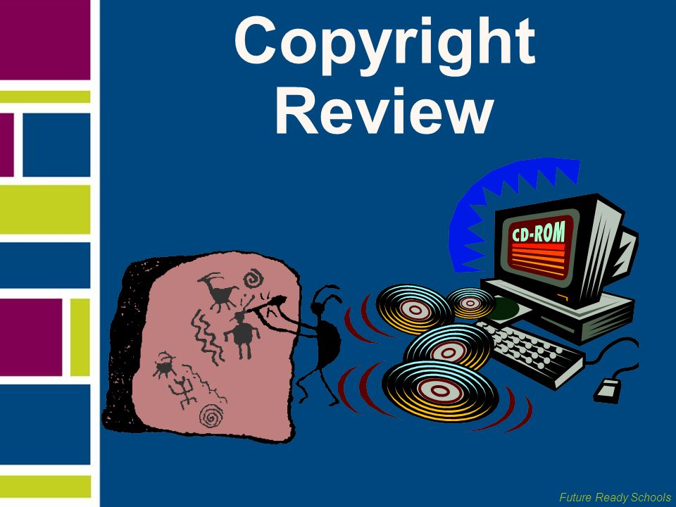 Copyright Review