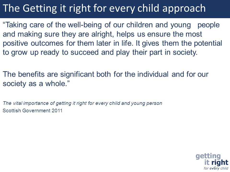 The Getting it right for every child approach