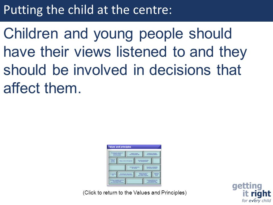 Putting the child at the centre: