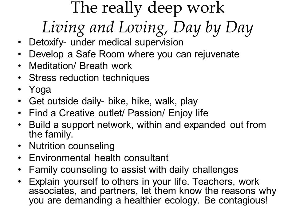 The really deep work Living and Loving, Day by Day