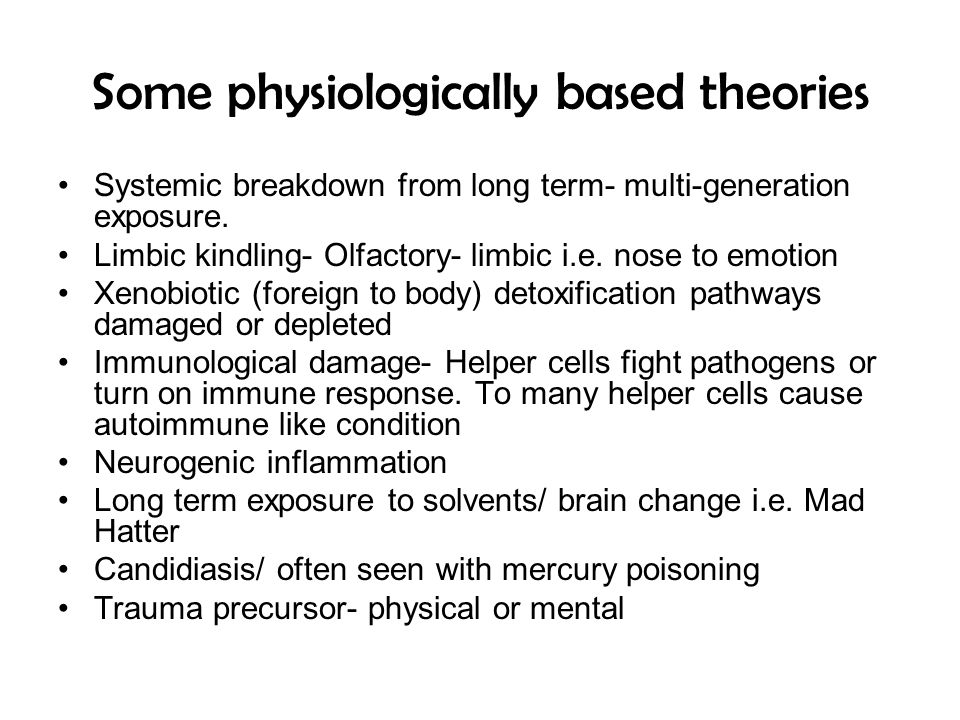 Some physiologically based theories