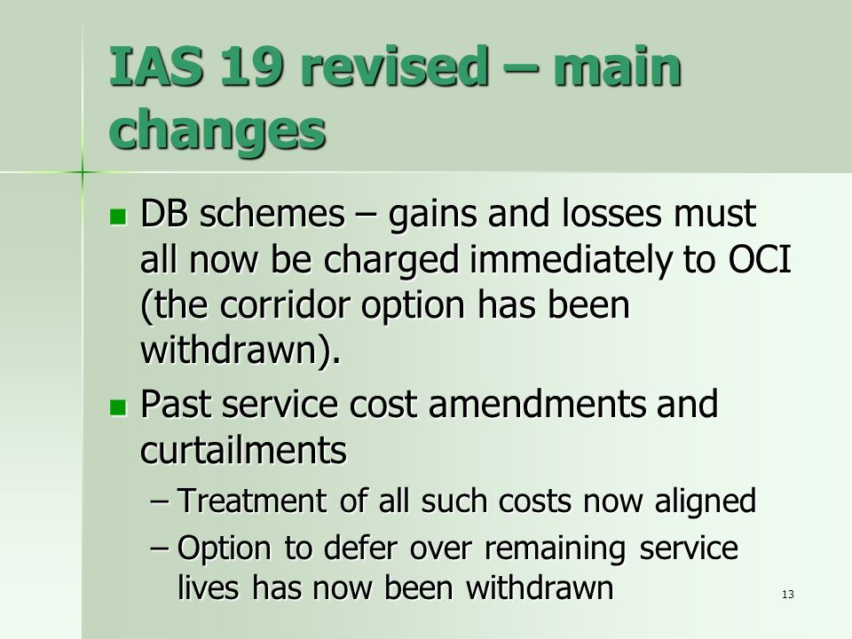 IAS 19 revised – main changes