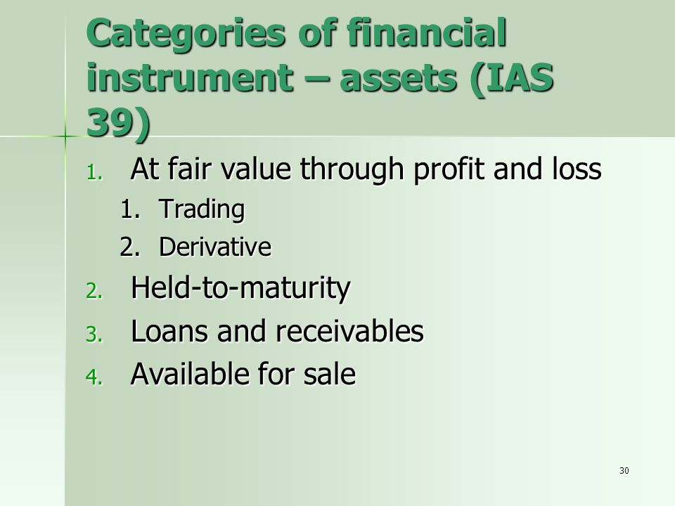 Categories of financial instrument – assets (IAS 39)
