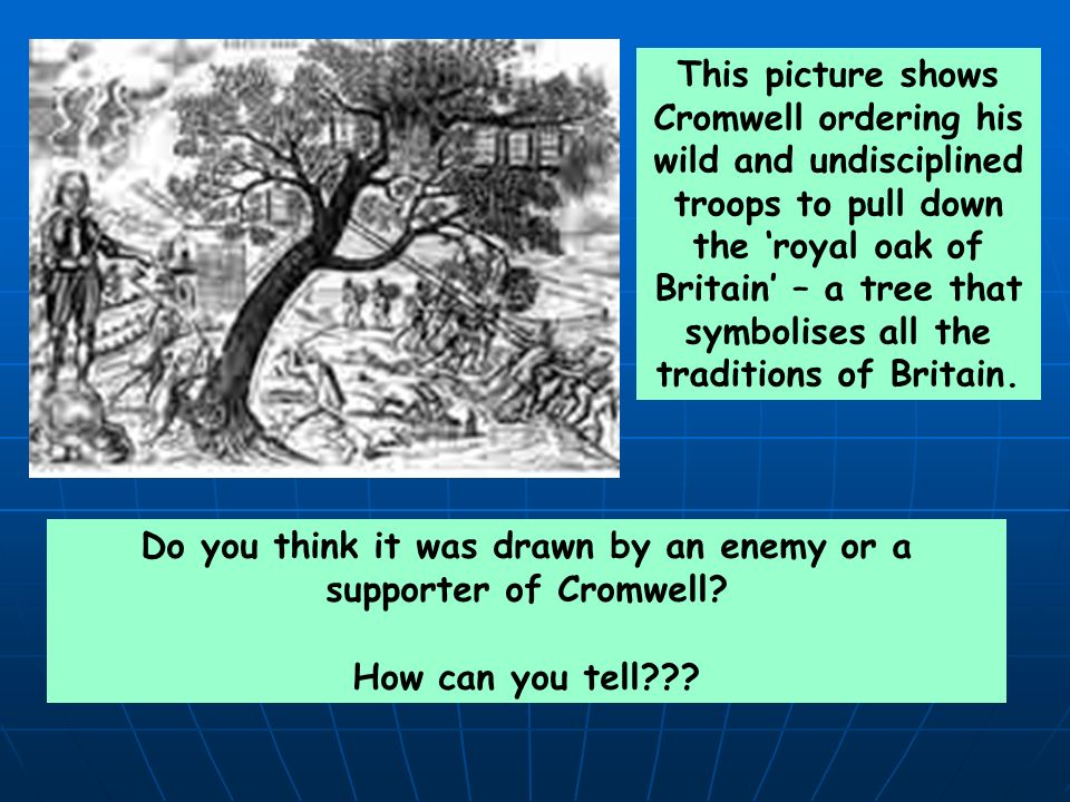 Do you think it was drawn by an enemy or a supporter of Cromwell