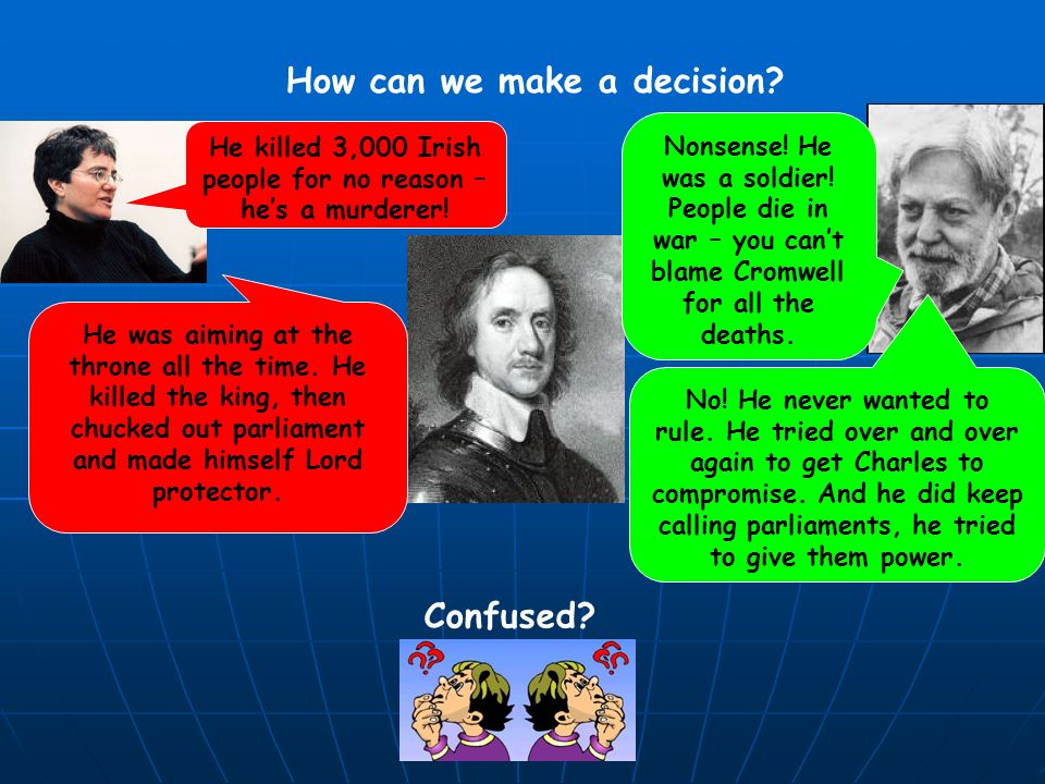 How can we make a decision Confused