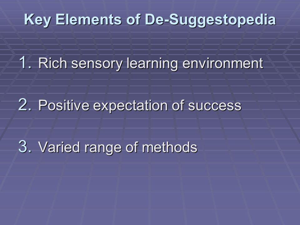 Key Elements of De-Suggestopedia