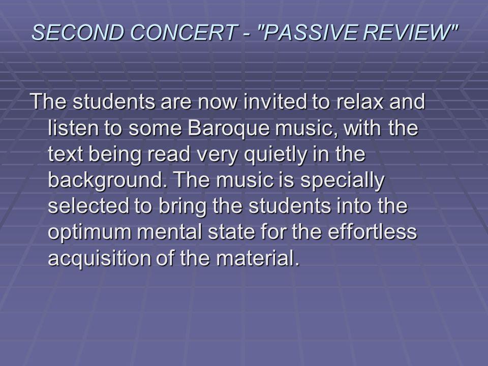 SECOND CONCERT - PASSIVE REVIEW