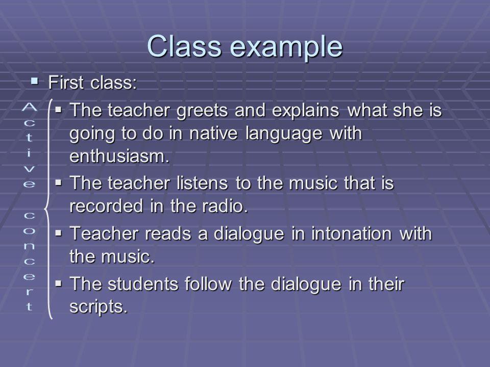 Class example Active concert First class: