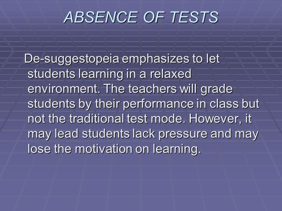 ABSENCE OF TESTS