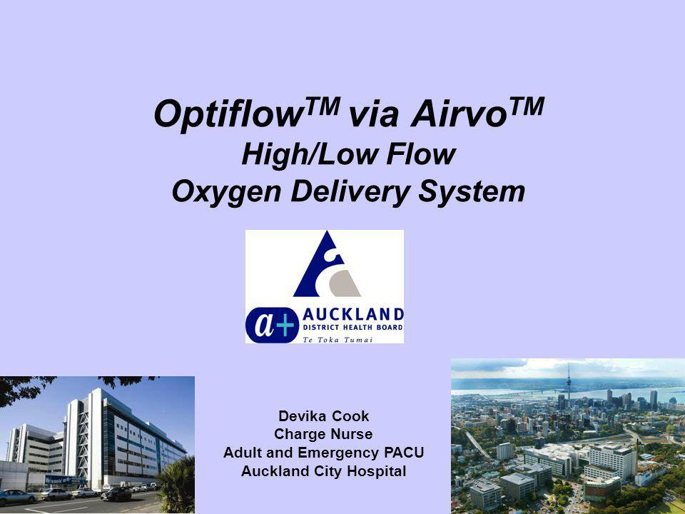 OptiflowTM via AirvoTM High/Low Flow Oxygen Delivery System