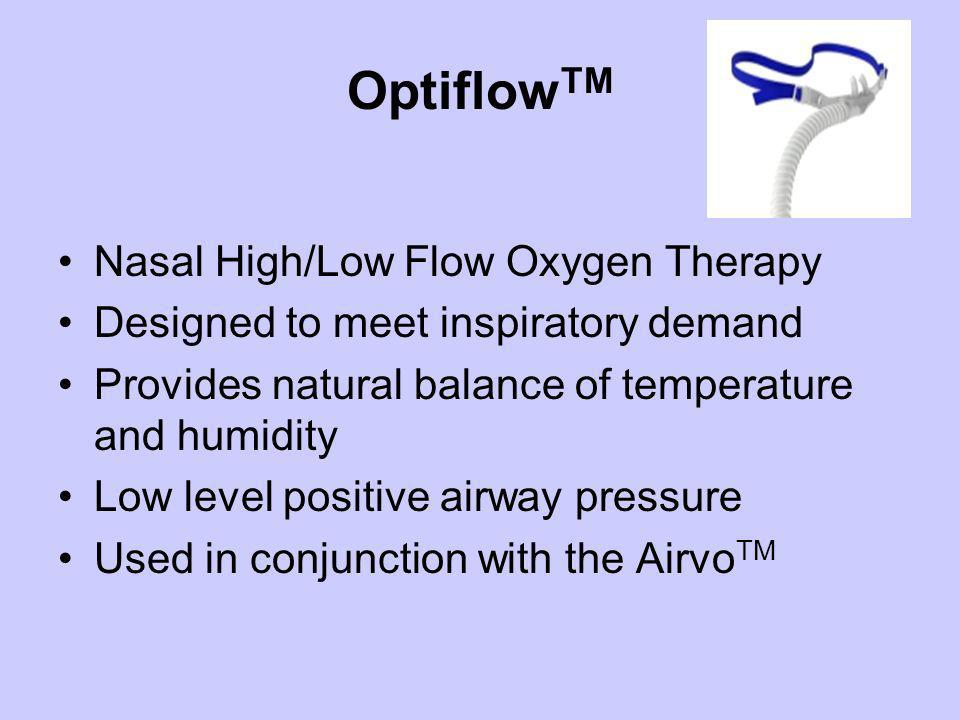 OptiflowTM Nasal High/Low Flow Oxygen Therapy