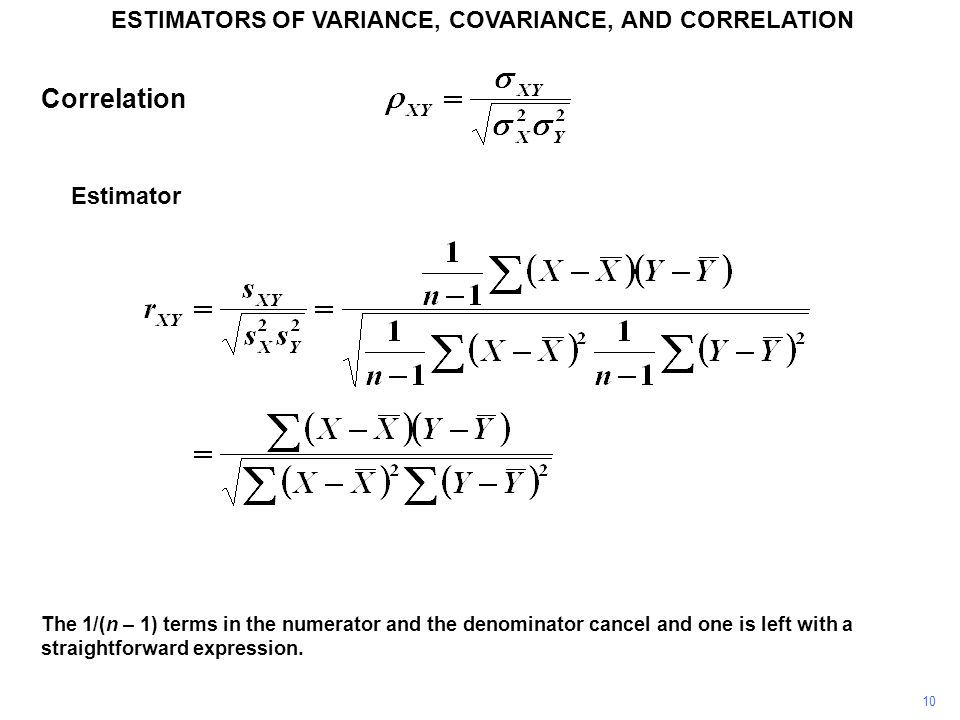 ESTIMATORS OF VARIANCE, COVARIANCE, AND CORRELATION