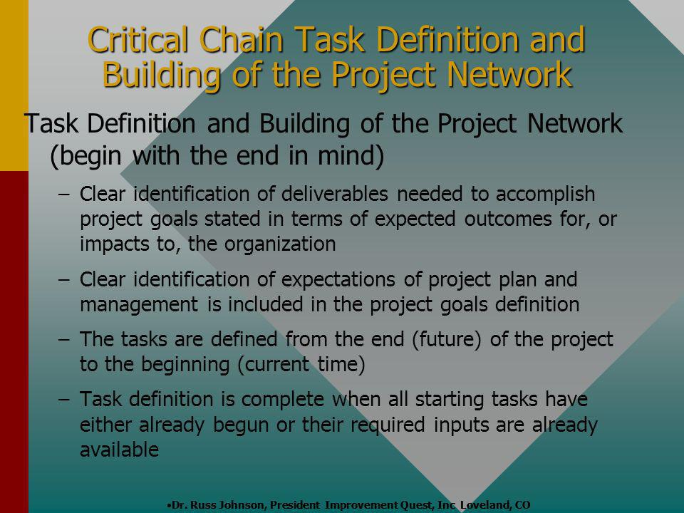 Critical Chain Task Definition and Building of the Project Network