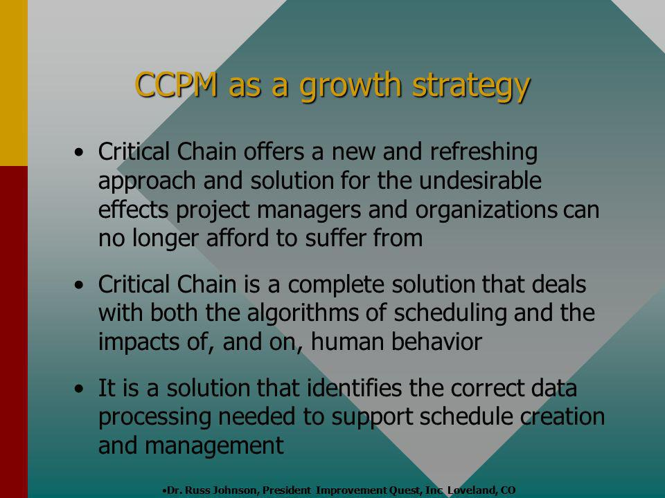 CCPM as a growth strategy