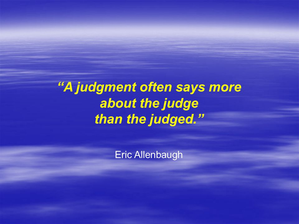 A judgment often says more