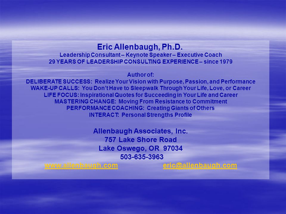 Eric Allenbaugh, Ph.D. Allenbaugh Associates, Inc. 757 Lake Shore Road